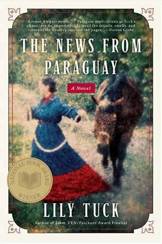 Image for The News from Paraguay: A Novel