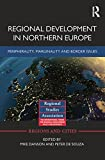 img - for Regional Development in Northern Europe: Peripherality, Marginality and Border Issues (Regions and Cities) book / textbook / text book