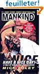 Mankind: Have a Nice Day! - A Tale of...