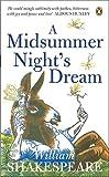 A Midsummer Night's Dream (Penguin Shakespeare)