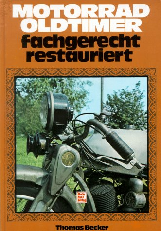 Motorrad- Oldtimer fachgerecht restauriert