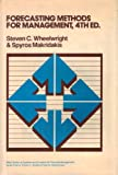 Forecasting Methods for Management (Systems and controls for financial management series) (0471816876) by Wheelwright, Steven C.
