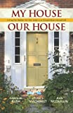 img - for My House Our House: Living Far Better for Far Less in a Cooperative Household book / textbook / text book