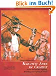 Sigmund Ringeck's Knightly Arts of Co...
