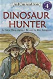 Dinosaur Hunter (0606326316) by Alphin, Elaine Marie