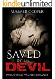 VAMPIRE: Saved by the Devil (Paranormal Thriller New Adult Romance) (Contemporary Fantasy Short Story)