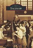Saginaw (Images of America)