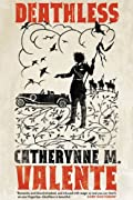 Deathless by Catherynne M. Valente cover image