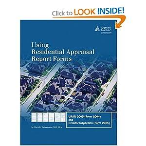 Amazon.com: Using Residential Appraisal Report Forms: URAR
