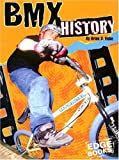 img - for BMX History (Edge Books BMX Extreme) book / textbook / text book