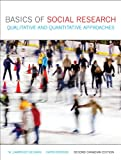Basics of Social Research: Qualitative and Quantitative Approaches, Second Canadian Edition (2nd Edition)