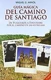img - for Guia Magica del Camino de Santiago (Spanish Edition) book / textbook / text book