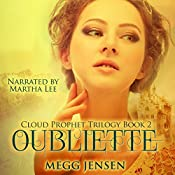 Oubliette: Cloud Prophet Trilogy, Book 2 | Megg Jensen