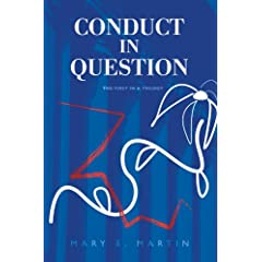 Conduct in Question: The First In A Trilogy