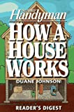 img - for How a House Works (Family Handyman) book / textbook / text book
