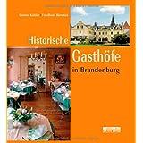 """Historische Gasth�fe in Brandenburgvon """"G�nter K�hler"""""""