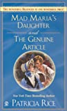 Mad Maria's Daughter and the Genuine Article (Signet Regency Romance) (0451208242) by Rice, Patricia