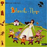 Blanche-Neige (1CD audio) (French Edition)