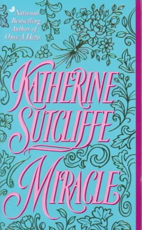 Miracle, KATHERINE SUTCLIFFE