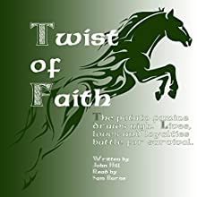 Twist of Faith: Potato Famine Story, Book 1 Audiobook by John Hill Narrated by Sam Burns