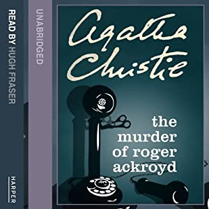 The Murder of Roger Ackroyd | [Agatha Christie]