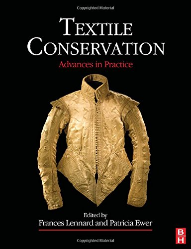 Textile Conservation (Butterworth-Heinemann Series in Conservation and Museology)