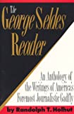 The George Seldes Reader (1569800073) by Holhut, Randolph T.
