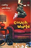 Couch World (Red Dress Ink) (1569013128) by Yardley, Cathy