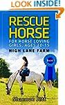Rescue Horse: For Horse Loving Girls,...