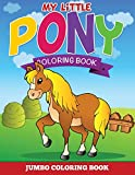 My Little Pony Coloring Pages: Jumbo Coloring Book
