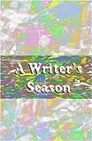 A Writers Season