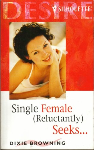 Single Female (Seeks... Reluctantly) (Reluctantly Seeks...), Browning