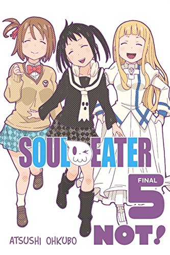 Soul Eater NOT!, Vol. 5 [Ohkubo, Atsushi] (Tapa Blanda)