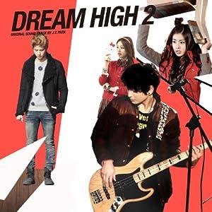Dream High 2 / O.S.T.