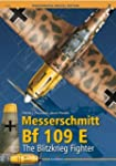 Messerschmitt Bf 109 E. the Blitzkrie...