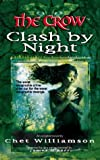 The Crow: Clash By Night (0006483666) by Chet Williamson