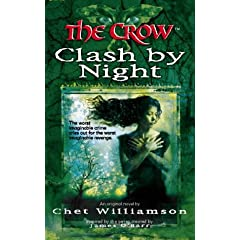 The Crow: Clash By Night by Chet Williamson