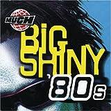 1980s:Big Shiny 80s