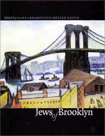 Jews of Brooklyn (Brandeis Series in American Jewish History, Culture, and Life)
