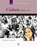 img - for Cuban Americans (Spirit of America: Our Cultural Heritage) book / textbook / text book