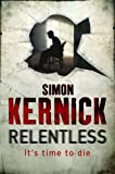 Simon Kernick Relentless