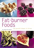 Dr. Caroline Shreeve Fat-Burner Foods: Eat Yourself Slimmer in 14 Days (Pyramid Paperbacks)