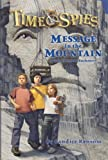 Message in the Mountain (Time Spies) (0786948418) by Ransom, Candice