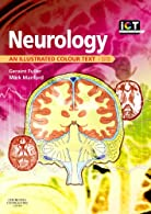 Neurology: An Illustrated Colour Text,