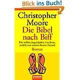 Die Bibel nach Biff. Die wilden Jugendjahre von Jesus, erzählt von seinem besten Freund