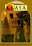 A Day with a Maya