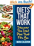 Diets That Work: Discover The Diet Pl...