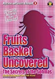 Fruits Basket Uncovered 10: The Secrets of the Sohmas (Mysteries and Secrets Revealed!)