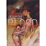 Blood, tome 1par Kent Williams