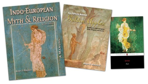 To Fetch Some Golden Apples: Readings in Indo-European Myth, Religion, and Society Pak
